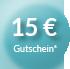 Sichern Sie sich Ihren 15€ Gutschein
